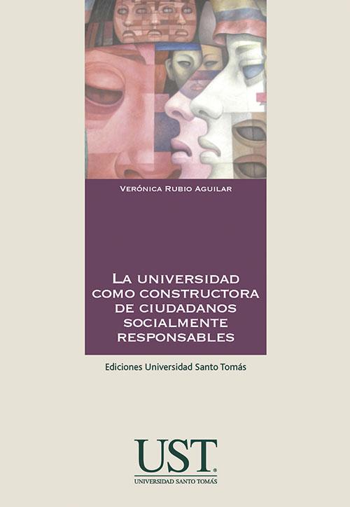La universidad como constructora de ciudadanos socialmente responsables